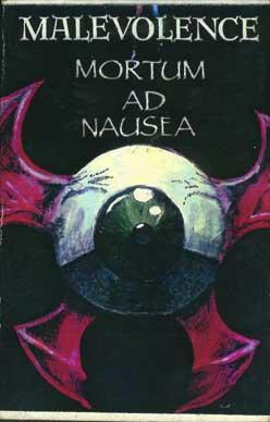 Malevolence - Mortum ad Nausea