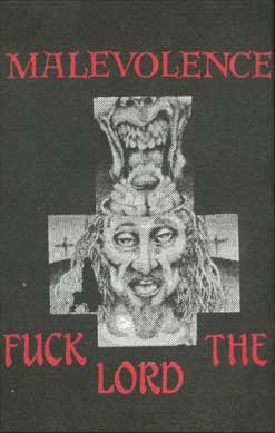 Malevolence - Fuck the Lord