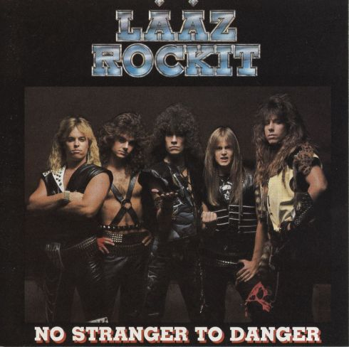 Lääz Rockit - No Stranger to Danger