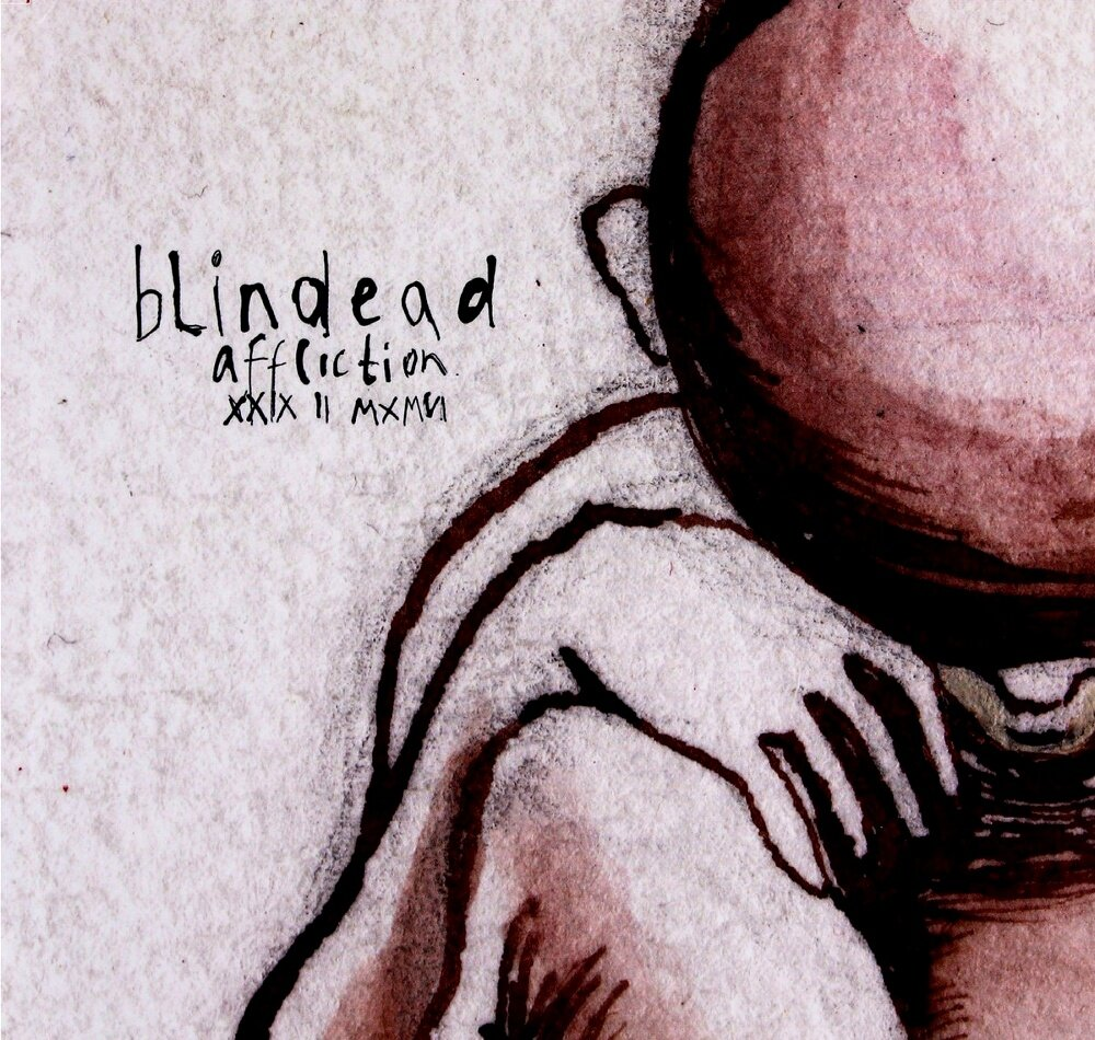 Blindead - Affliction XXIX II MXMVI