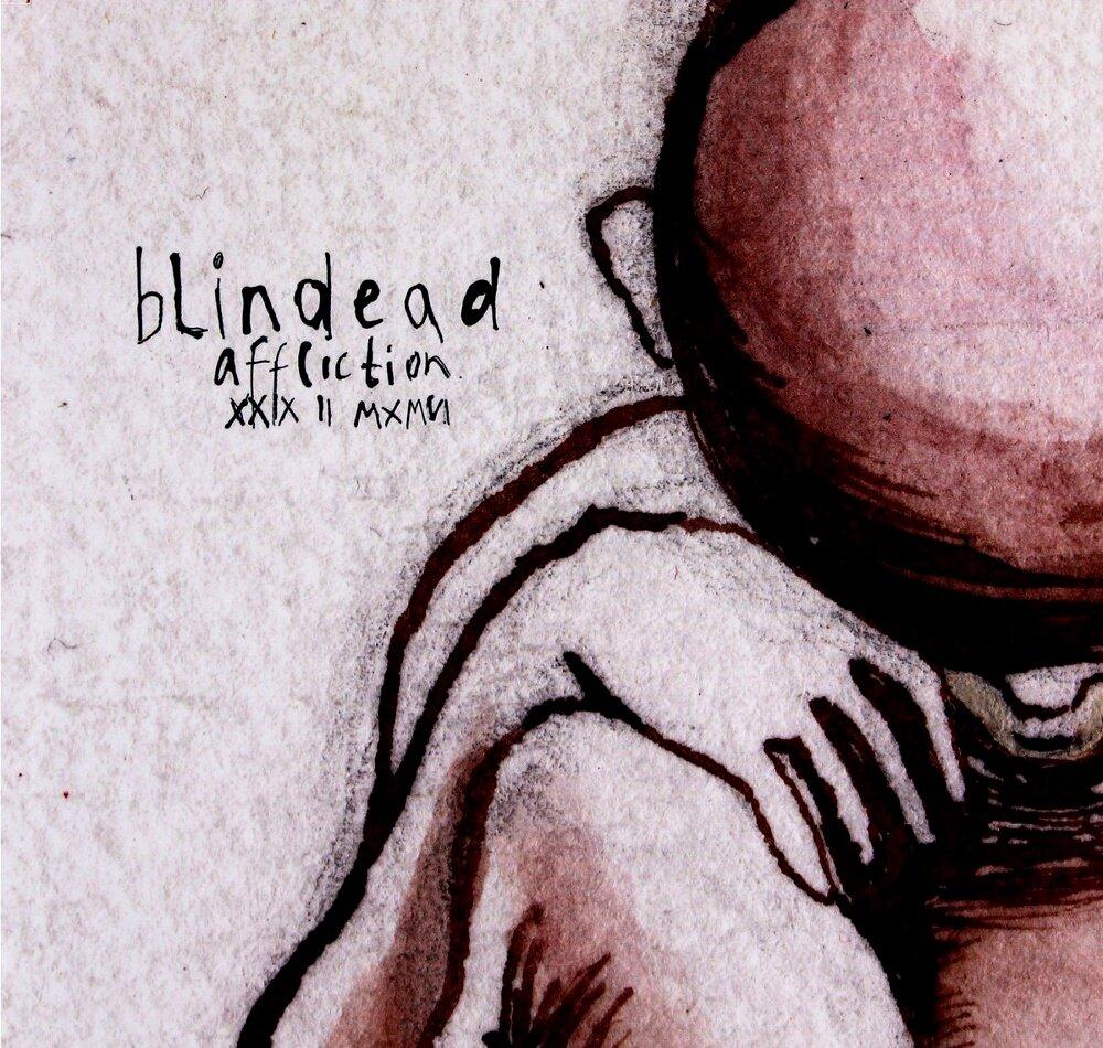 Blindead - Affliction XXIX II MXMVI