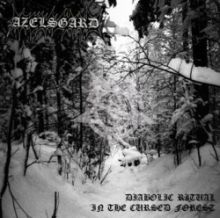 Azelsgard - Diabolic Ritual in the Cursed Forest