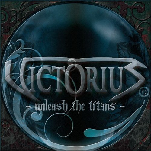 Victorius - Unleash the Titans