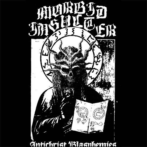 Morbid Insulter - Antichrist Blasphemies