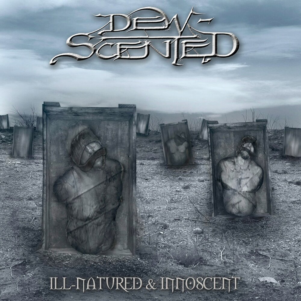 Dew-Scented - Ill-Natured & Innoscent