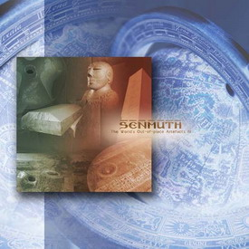 Senmuth - The World's Out-of-place Artefacts III