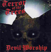 Terror of the Trees - Devil Worship