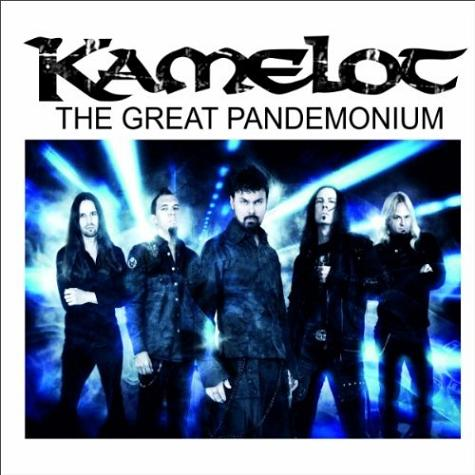 Kamelot - The Great Pandemonium
