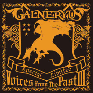 Galneryus - Voices from the Past Ⅲ