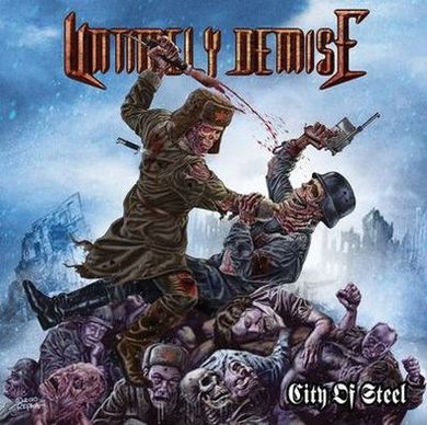 Untimely Demise - City of Steel