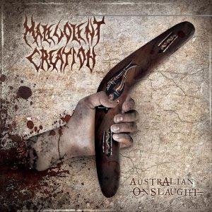 Malevolent Creation - Australian Onslaught