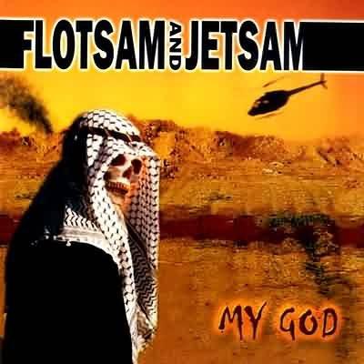 Flotsam and Jetsam - My God