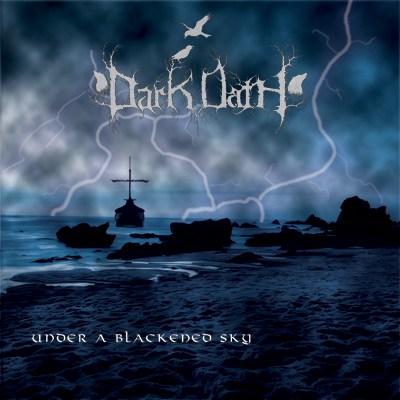 Dark Oath - Under a Blackened Sky