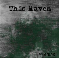 This Haven - My Year Zero