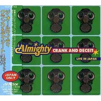 The Almighty - Crank and Deceit: Live in Japan