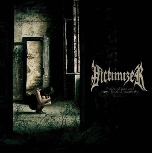 Victimizer - Tales of Loss and New Found Serenity