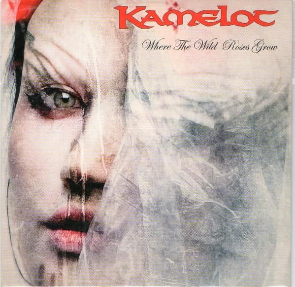 Kamelot - Where the Wild Roses Grow