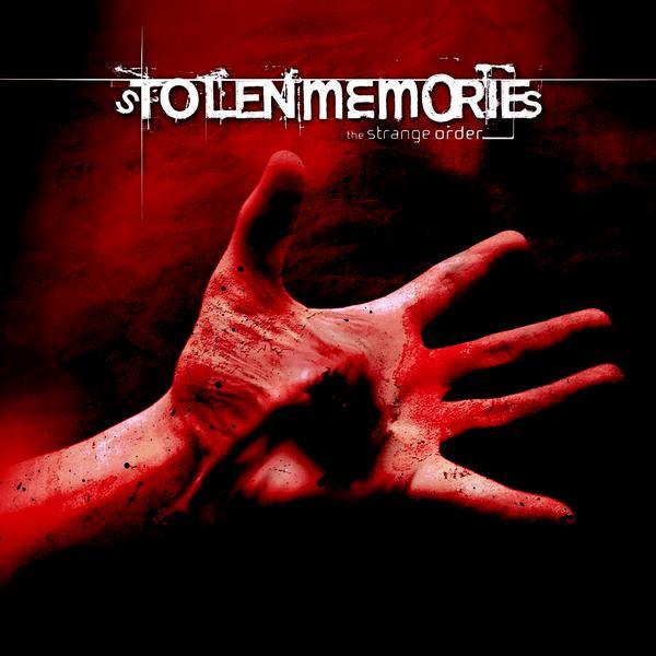 Stolen Memories - The Strange Order