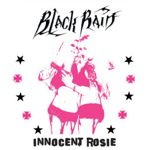 Black Rain - Innocent Rosie