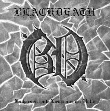 Blackdeath - Katharsis: Kalte Lieder aus der Hölle