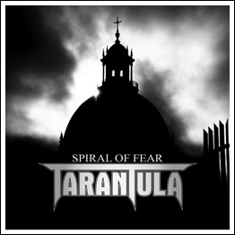 Tarantula - Spiral of Fear