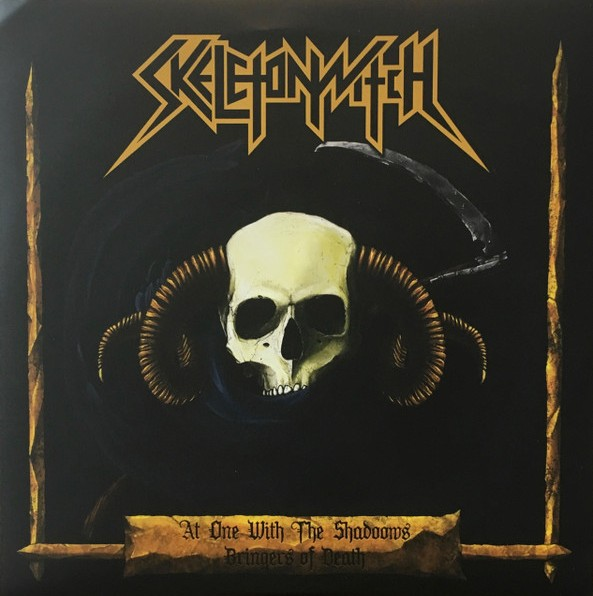 Skeletonwitch - At One with the Shadows / Bringer of Death