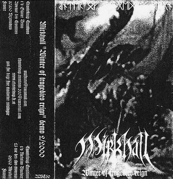 Mirkhall - Winter of Tragedies Reign