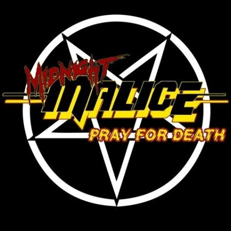 Midnight Malice - Pray for Death