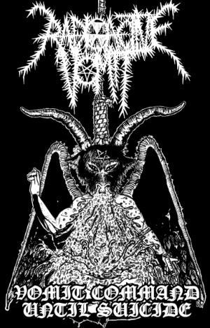 Radioactive Vomit - Vomit Command Until Suicide