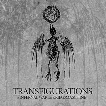 Kriegsmaschine / Infernal War - Transfigurations