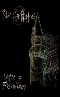 Rise in Hatred - Castle of Misanthropy