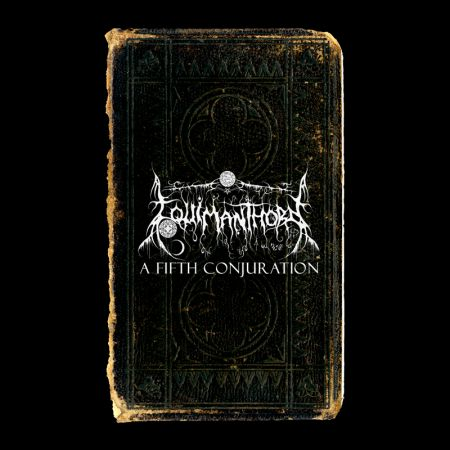 Equimanthorn - A Fifth Conjuration