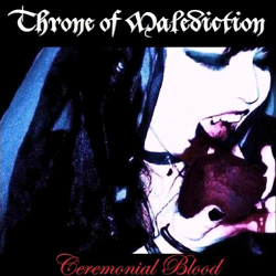 Throne of Malediction - Ceremonial Blood