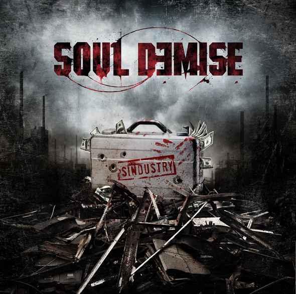Soul Demise - Sindustry