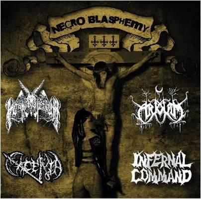 Infernal Command / To Arkham / Master of Cruelty / Cacería - Necro Blasphemy III