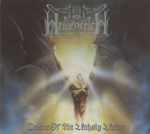 Heidenreich - Trance of an Unholy Union
