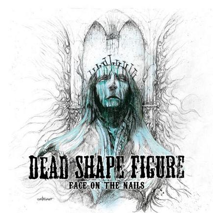 Dead Shape Figure - Face on the Nails