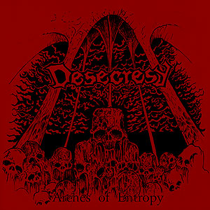 Desecresy - Arches of Entropy