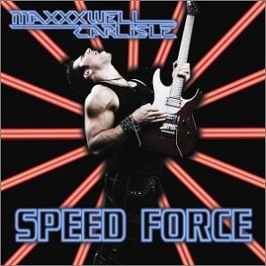 Maxxxwell Carlisle - Speed Force