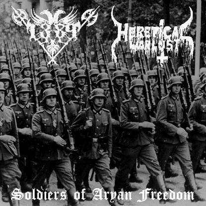 1389 / Heretical Warlust - Soldiers of Aryan Freedom