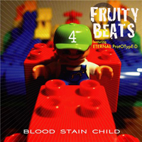 Blood Stain Child - Fruity Beats 4