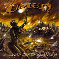 Omen - Eternal Black Dawn