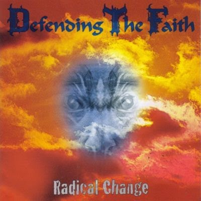 Defending the Faith - Radical Change