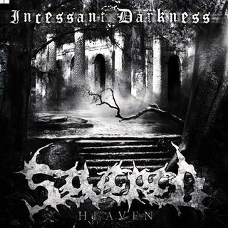 Severed Heaven - Incessant Darkness