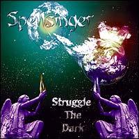 Spellsinger - Struggle the Dark