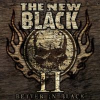 The New Black - II: Better in Black