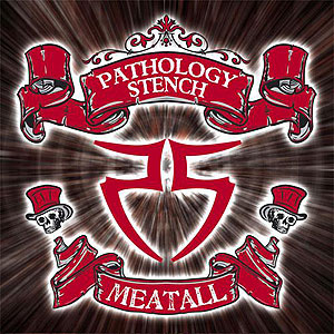 Pathology Stench - Meatall
