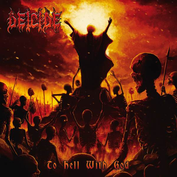 Cover of Deicide � To Hell With God