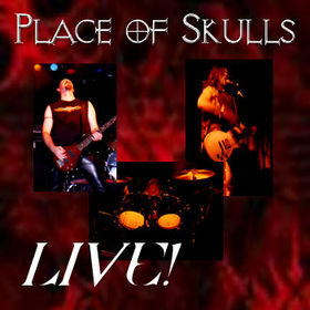Place of Skulls - Live!