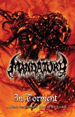 Mandatory - In Torment